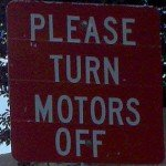 "Sign installed outside Donald Judd's La Mansana de Chinati (""The Block"") requesting ""Please turn motors off"" (Marfa, Texas: June 22, 2010 at 7:00pm CST)"